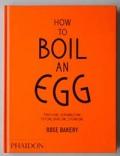 How to Boil an Egg (ローズベーカリーの本 英語版)