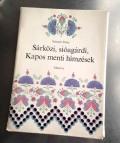 Sarkozi sioagardi Kapos menti Himzesek(ハンガリー刺繍図案集)