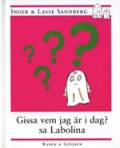"""Gissa vem jag"" idag? sa Labolina(スウェーデン語)"