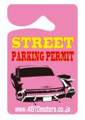 パーキングパーミット 路上駐車許可証 シロウトモータース 4610motors Parking Permit ハンキング 表示