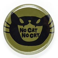 缶バッチ 猫 NO CAT NO CRY ネコ ねこ 猫柄 雑貨 SCOPY スコーピー