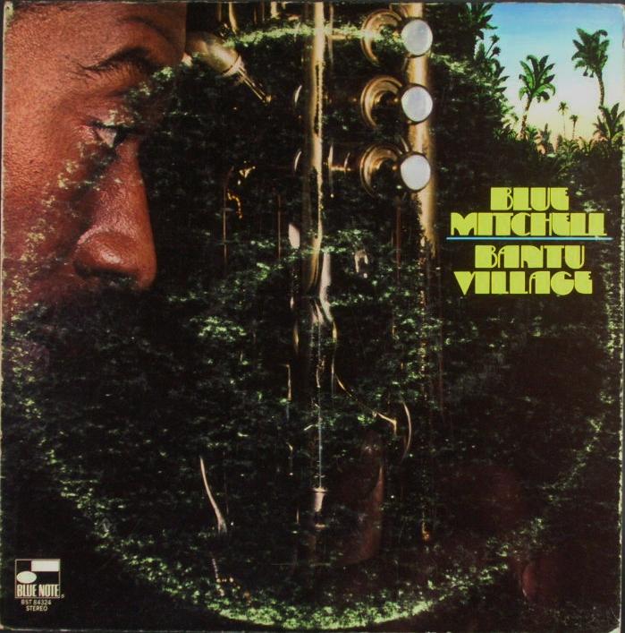 米国盤 Blue Mitchell ブルー・ミッチェル/ Bantu Village