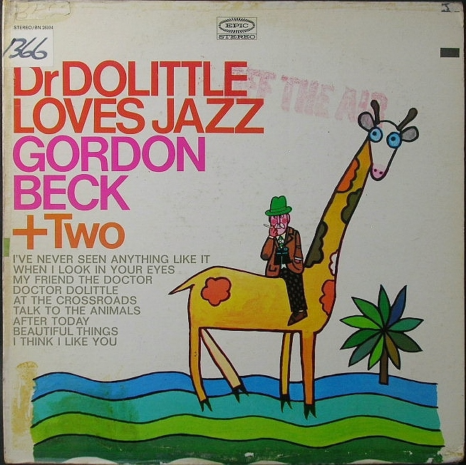 Gordon Beck + Two ゴードン・ベック / Dr Dolittle Loves Jazz