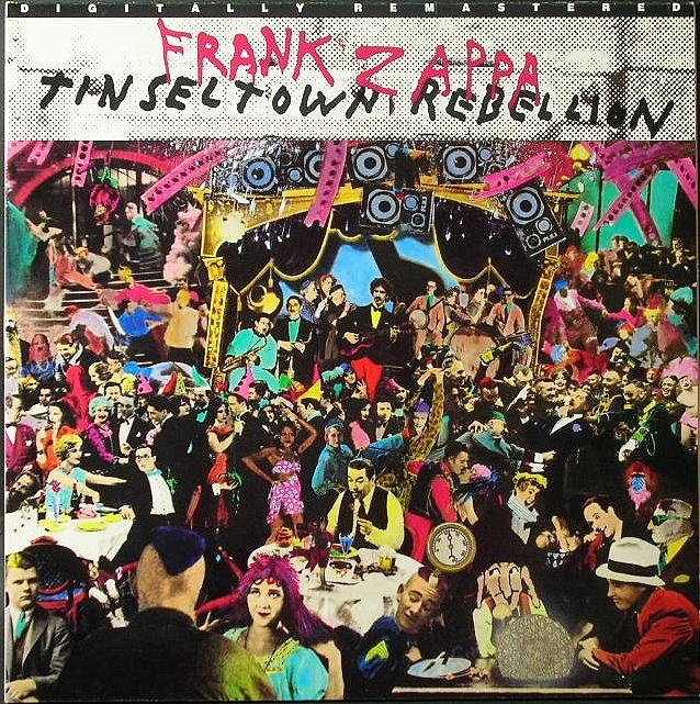Frank Zappas フランク・ザッパ / Tinseltown Rebellion ティンゼル・タウン・リベリオン 英国盤