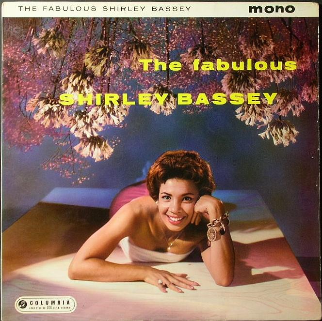 Shirley Bassey シャーリー・バッシー / The Fabulous Shirley Bassey 英国盤