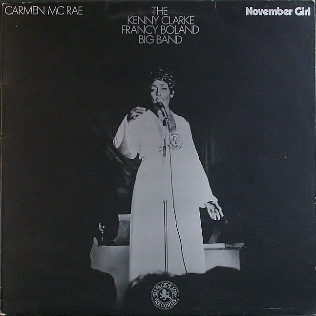 Kenny Clarke Francy Boland Big Band with Carmen McRae ケニー・クラーク,カーメン・マクレエ / November Girl