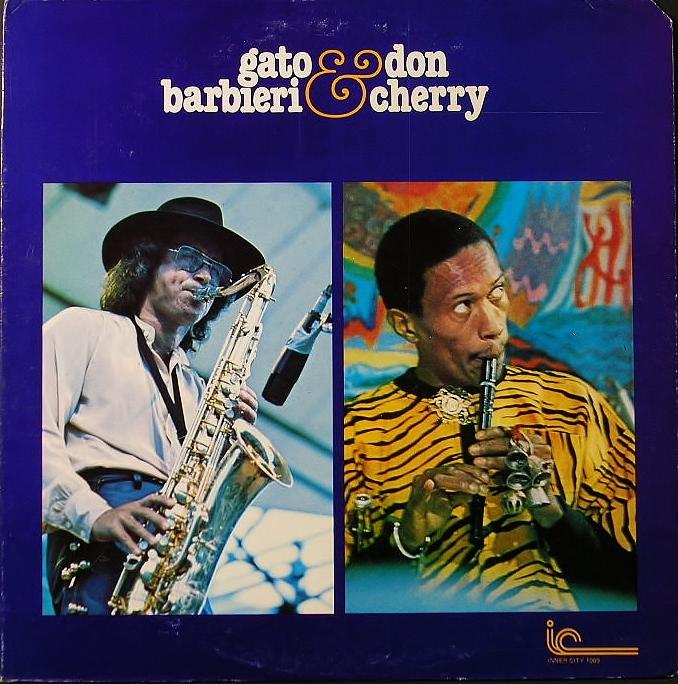 Gato Barbieri & Don Cherry ガトー・バルビエリ & ドン・チェリー / Togetherness
