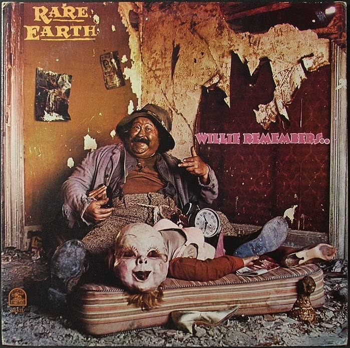 Rare Earth レア・アース / Willie Remembers