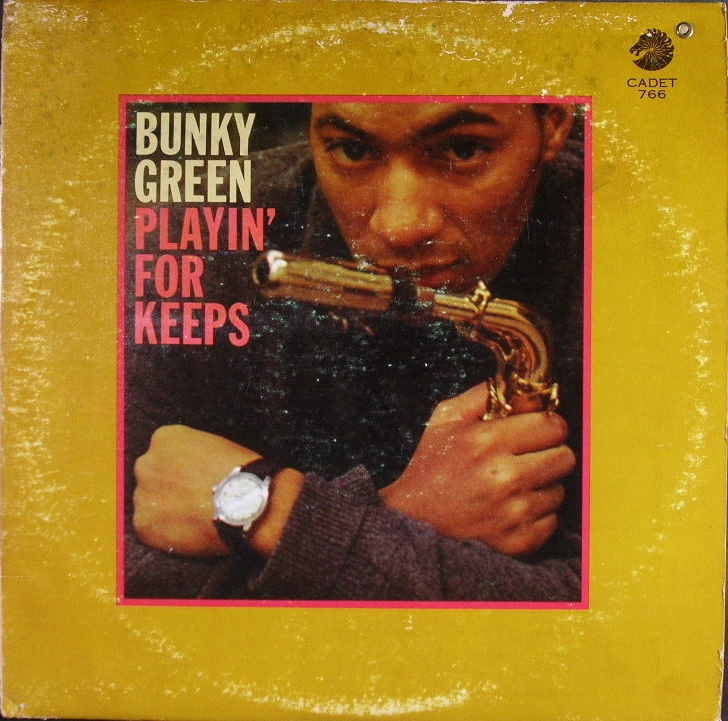 Bunky Green バンキー・グリーン / Playin' For Keeps
