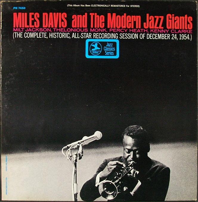 Miles Davis マイルス・デイビス / Miles Davis And The Modern Jazz Giants