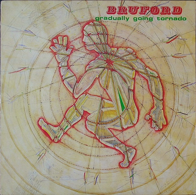 Bruford ビル・ブラッフォード / Gradually Going Tornado UK盤