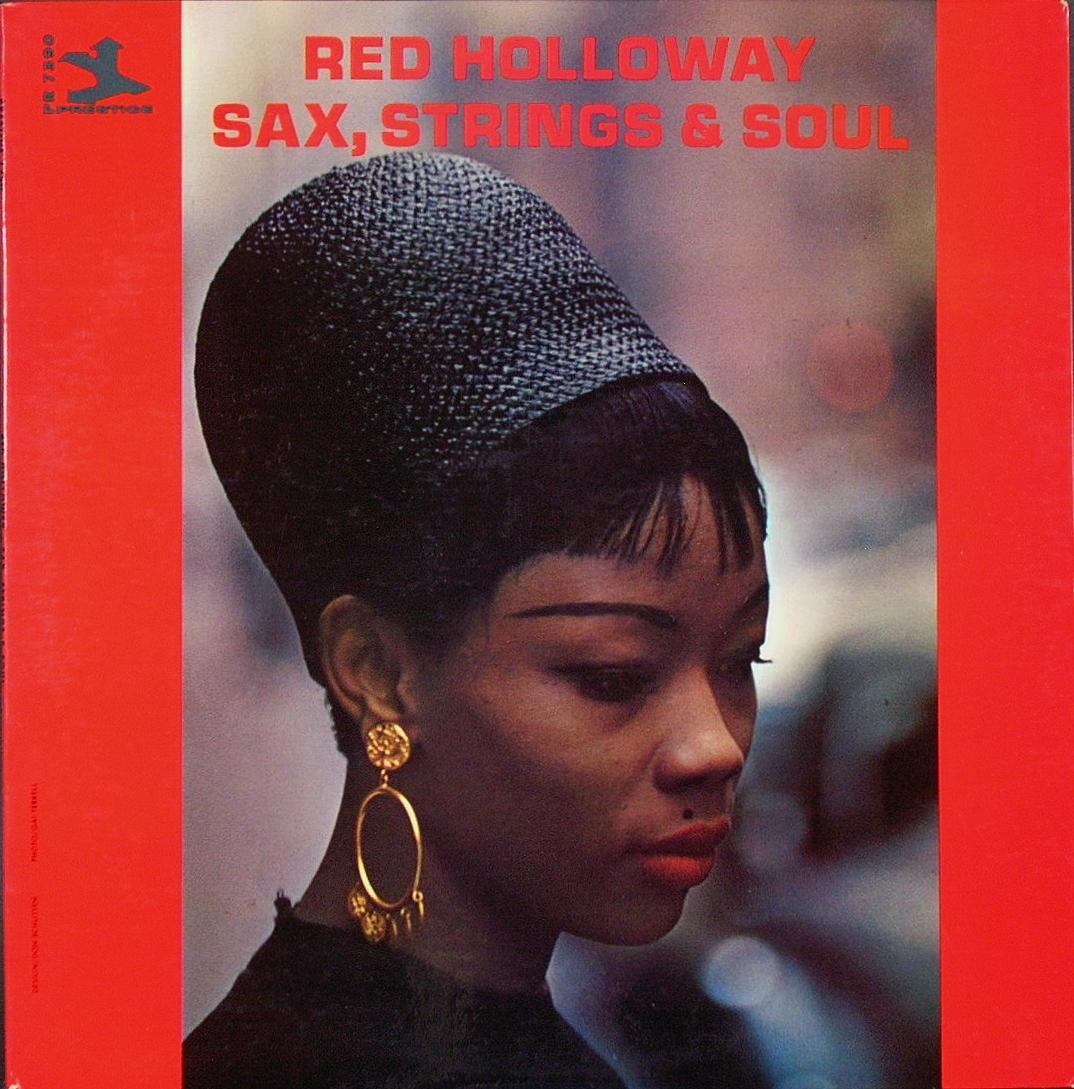 米国盤 Red Holloway レッド・ホロウェイ / Sax, Strings & Soul
