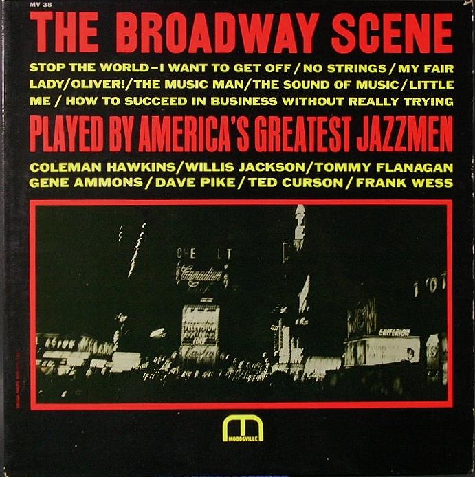 VA - Coleman Hawkins, Tommy Flanagan, Gene Ammons  コールマン・ホーキンス、トミー・フラナガン、他 / The Broadway Scene