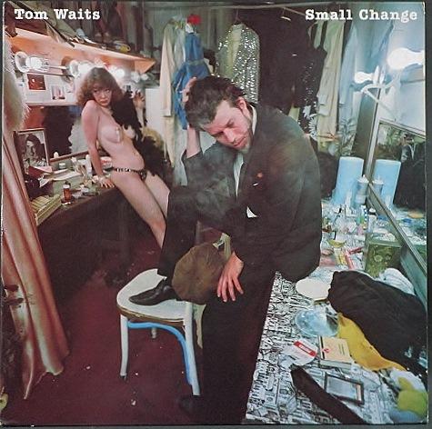 Tom Waits トム・ウェイツ / Small Change