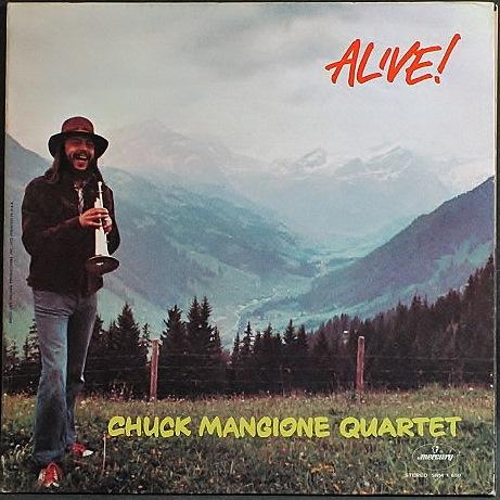 Chuck Mangione Quartet チャック・マンジョーネ / Alive!