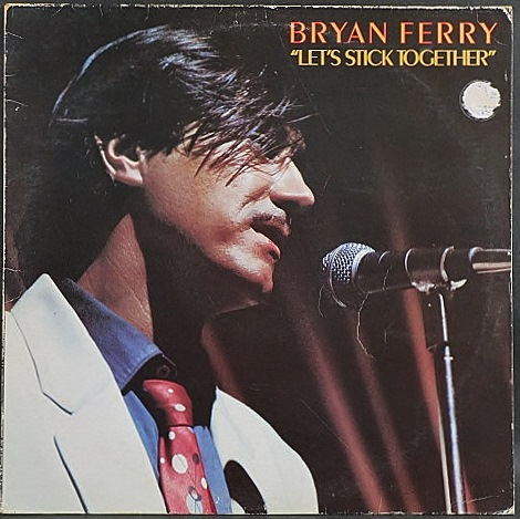 Bryan Ferry ブライアン・フェリー / Let's Stick Together