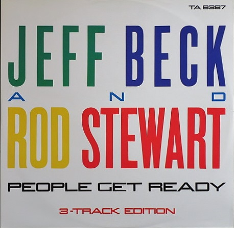 """Jeff Beck And Rod Stewart ジェフ・ベック & ロッド・スチュアート / People Get Ready 