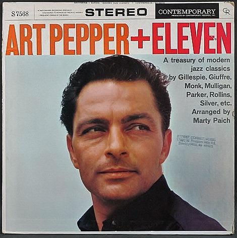 Art Pepper アート・ペッパー / Art Pepper + Eleven