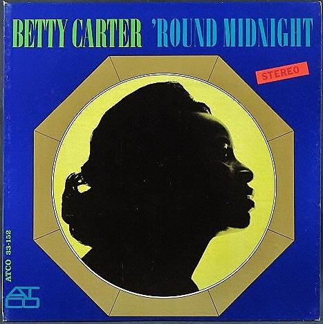 Betty Carter ベティ・カーター / 'Round Midnight