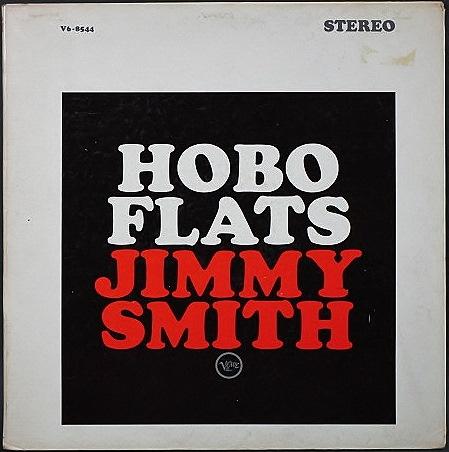 Jimmy Smith ジミー・スミス / Hobo Flats