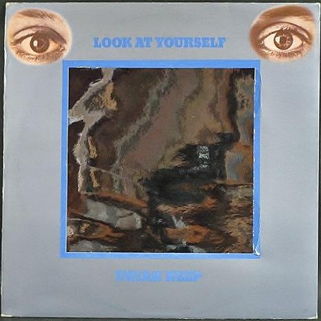 Uriah Heep ユーライア・ヒープ / Look At Yourself | UK盤