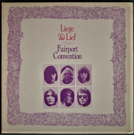 Fairport Convention フェアポートコンヴェンション / Liege & Lief