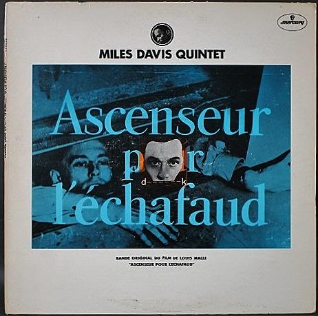Miles Davis マイルス・デイビス / Ascenseur Pour L'Echafaud 死刑台のエレベーター