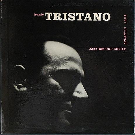 Lennie Tristano レニー・トリスターノ / Lennie Tristano