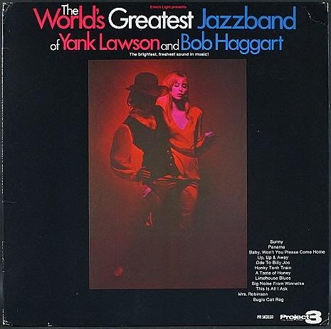 Yank Lawson & Bob Haggart ヤンク・ローソン / The World's Greatest Jazzband