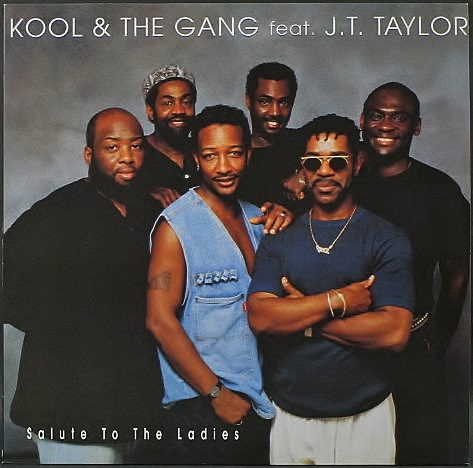 """Kool & The Gang Feat. J.T. Taylor クール & ザ・ギャング / Salute To The Ladies 