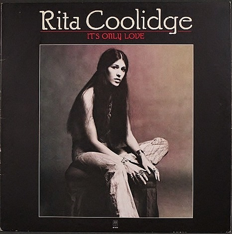 Rita Coolidge リタ・クーリッジ / It's Only Love