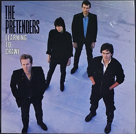 Pretenders プリテンダーズ / Learning To Crawl