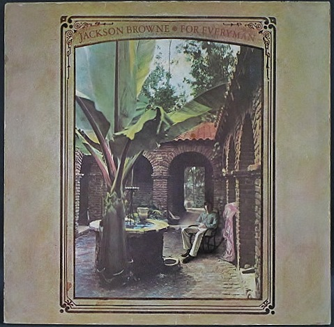 Jackson Browne ジャクソン・ブラウン / For Everyman | UK盤