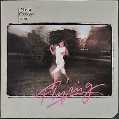 Priscilla Coolidge プリシラ・クーリッジ / Flying