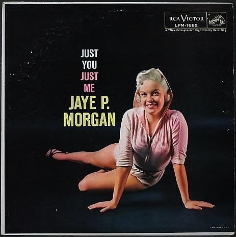 Jaye P. Morgan ジェイ・P・モーガン / Just You, Just Me