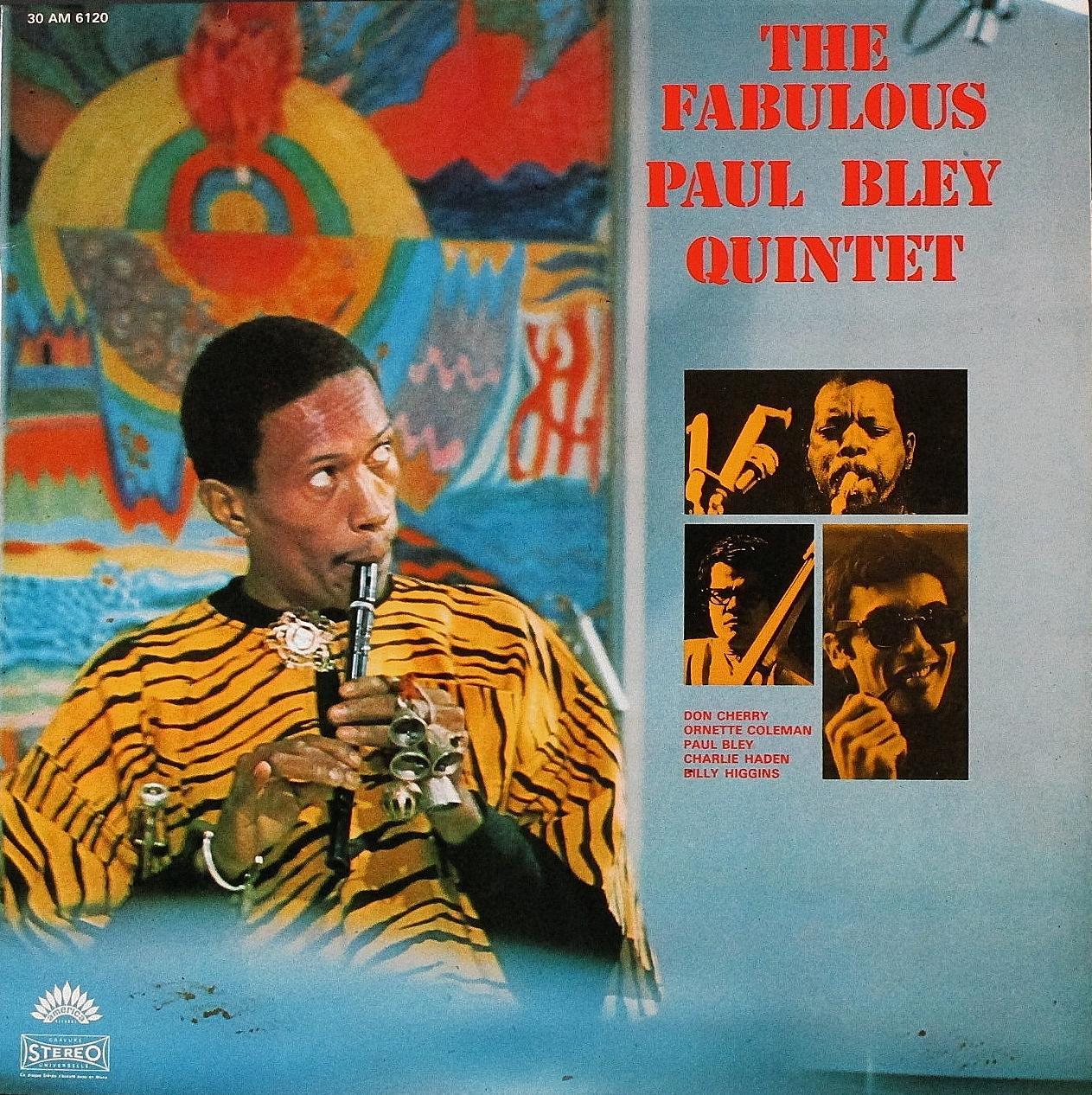 Paul Bley, Ornette Coleman, Don Cherry ポール・ブレイ、オーネット・コールマン、ドン・チェリー / The Fabulous Paul Bley Quintet