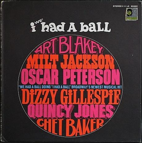 VA:Art Blakey, Quincy Jones, Dizzy Gillespie, Chet Baker,  / I/We Had A Ball