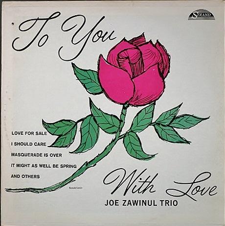 Joe Zawinul ジョー・ザヴィヌル / To You With Love トゥ・ユー・ウィズ・ラブ