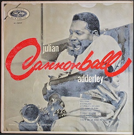 "Cannonball Adderley キャノンボール・アダレイ / Julian ""Cannonball"" Adderley"