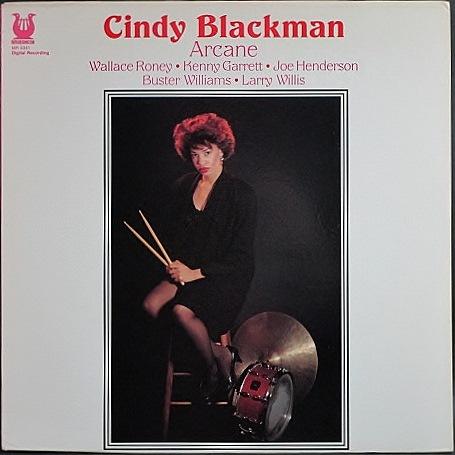 Cindy Blackman シンディ・ブラックマン / Arcane