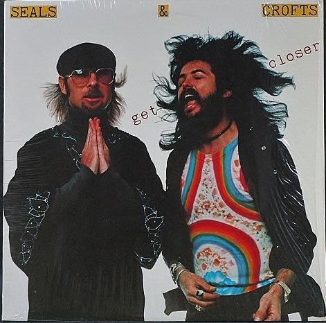 Seals & Crofts シールズ & クロフツ / Get Closer