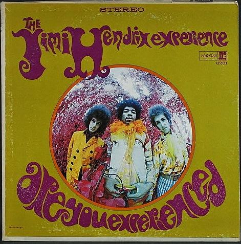 Jimi Hendrix Experience ジミ・ヘンドリックス / Are You Experienced