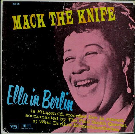 Ella Fitzgerald エラ・フィッツジェラルド / Mack The Knife - Ella In Berlin