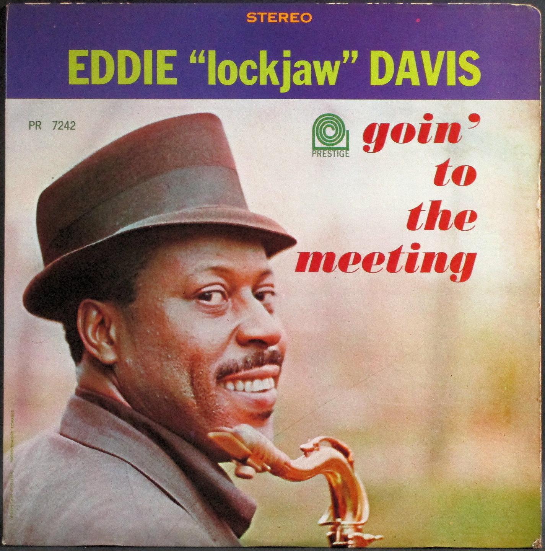 """Eddie """"Lockjaw"""" Davis エディ・ロックジョウ・デイヴィス / Goin' To The Meeting"""