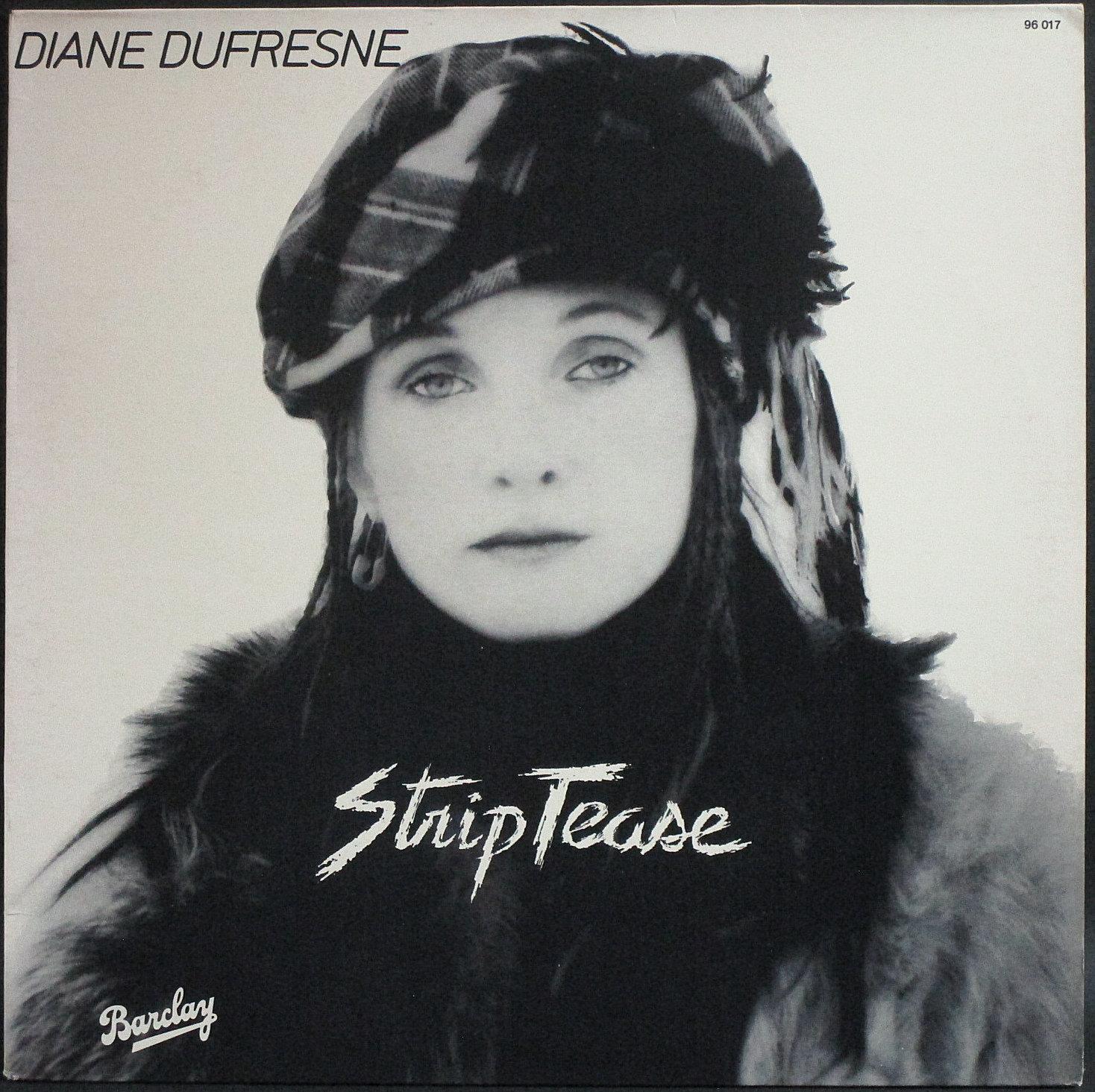 Diane Dufresne ディアーヌ・デュフレーヌ / Strip Tease   FRA盤
