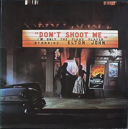 Elton John エルトン・ジョン / Don't Shoot Me I'm Only The Piano Player  UK盤