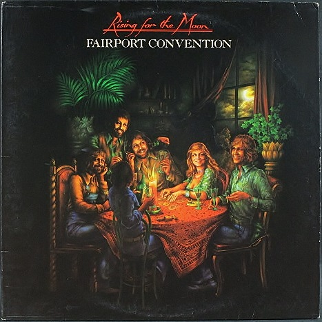 Fairport Conventionフェアポート・コンヴェンション / Rising For The Moon US盤