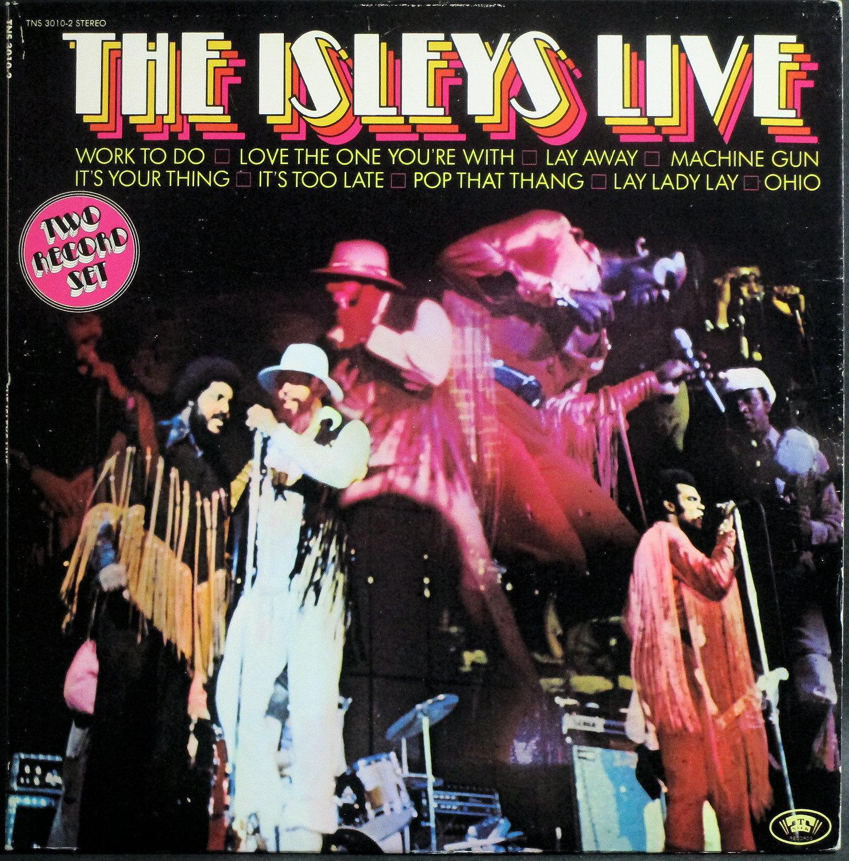 Isley Brothers アイズレー・ブラザーズ / The Isleys Live