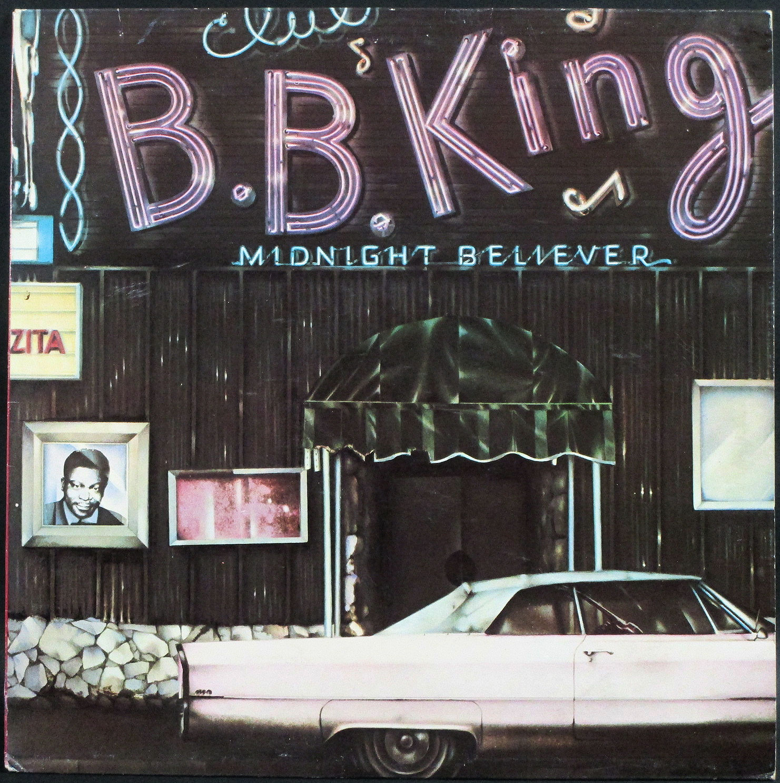 B.B. King B.B.キング / Midnight Believer   UK盤