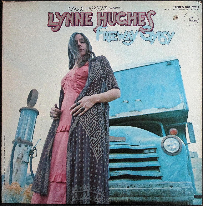 Lynne Hughes リン・ヒューズ / Freeway Gypsy フリーウェイ・ジプシー